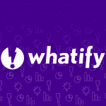 Whatify